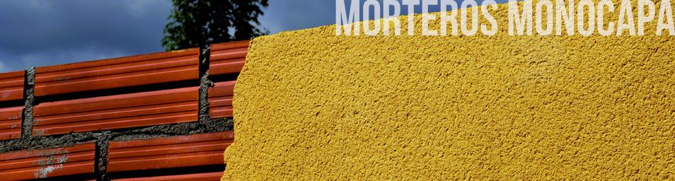 Morteros Monocapa